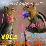 Party Animal Vol.5~DJ MAKI~