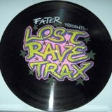 FaTeR - Lost Rave Trax 05