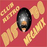 Club Retro Disco Megamix (2014) Full Mix