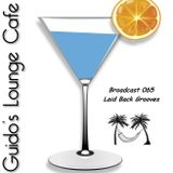 Guido's Lounge Cafe Broadcast 065 Laid Back Grooves (20130531)