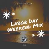 DJ Brian Smith | Labor Day Weekend Mix 2019 | Mix Series No. 003