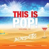Benedetto - This Is Pop! Vol.12