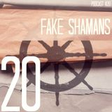 Fake Shamans - Bunte Kuh - Podcast#20
