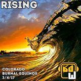 RISING: Colorado Burnal Equinox 2017-03-04 (live set)