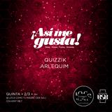 Quizzik at Asi Me Gusta 02mar2017
