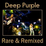 Deep Purple - Rare & Remixed [1969 to 2017]
