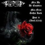 Mix New Gothic Rock (Part 9) By Dj-Eurydice (Avril 2016)