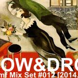 Dj Samf Radio vol.011 Slow & Drop[DJ SET]