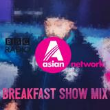 BBC Asian Network Breakfast Mix - DJ Harj Matharu