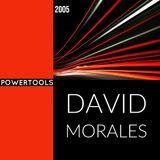 Powertools David Morales 2005 House Mix