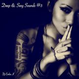 Deep & Sexy Sounds #3