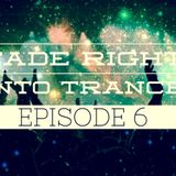 Fade Right Into Trance Episode 6 (Hosted by Rick Right?)