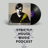 «Strictly House Music» Podcast - Jamie Lewis Guest Mix