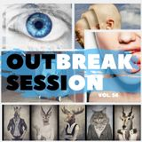 OUTBREAK SESSION VOL. 054 GuestMix by Dj Creeps