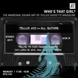 Who's That Girl (Tellus Cassette Special) - 7th March 2016