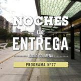 NOCHES DE ENTREGA N°77_14-04-2014