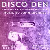 DJ John Michael - Disco Den (Live @ Nowhere Bar, NYC - 11-11-18 - Part Three)