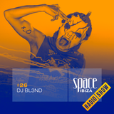 DJ BL3ND at Ibiza Calling - August 2014 - Space Ibiza Radio Show #26