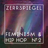 zerrspiegel 1/2016: Feminist Hip Hop #2