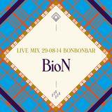 LIVE MIX 29-08-14 BONBONBAR BioN