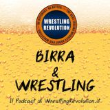 Birra&Wrestling: Episodio 96 (25/06/16)