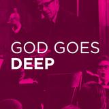 God Goes Deep - Thomas Madvig Dj-set