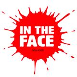In The Face Mix 003 - Dankle