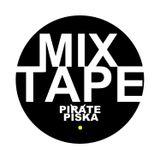 MIX TAPE Pirate Piška 28
