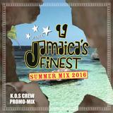 Jamaicas Finest Summer Mix 2016
