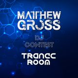 Matthew Gross - Trance Room DJ Contest Set
