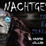 Zukunftsrausch @ Hype Club Stuttgart // NACHTGESTALTEN // 20.06.2014