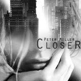 Peter Miller - Closer [PM1410]