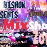 MixShow Zone Volume 01 (DJ Bishow's House Mix)