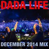Dada Life - Dada Life Podcast December 2014-12-01