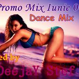 Promo Mix Iunie 001 (Dance Mix) mixed by ÐeejaY Stef 02.06.2013