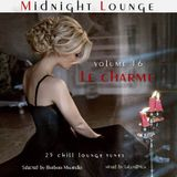 Midnight Lounge Vol.16 # Le Charme