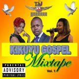 Kikuyu Urban Gospel mixx