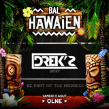 DREK'S - Bal Hawaïen 2018 (Contest Entry)
