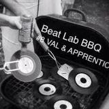 BEAT LAB BBQ #8 VAL & APPRENTICE