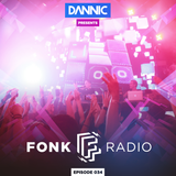 Dannic presents Fonk Radio 034