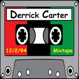 Derrick Carter-December 2, 1994 mixtape