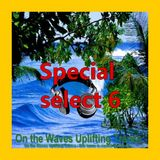 UPLIFTING TRANCE - On the Waves Uplifting Trance - Special select 6