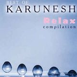Karunesh - Best of Relax Compilation mixed by Surya