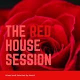 The Red House Session