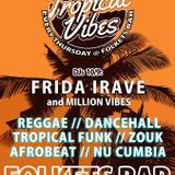 Live Audio: Tropical Vibes 10/9 Million Vibes + DJ Frida Irave