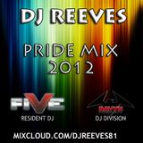 DJ Reeves Pride Mix 2012