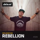 Rebellion - Exclusive Mix | #025