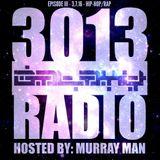 3013 Galaxy Radio Ep. III