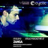 Cyclic Podcast Episode Nr 047 by Zanga - 06.03.2012