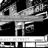 Motorcitysounds week 11 (Subject Detroit on Mondays resident mix)